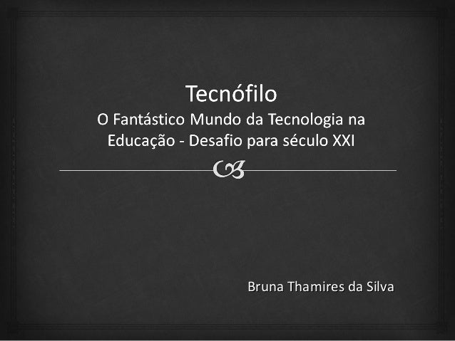 Bruna Thamires da SilvaBruna Thamires da Silva