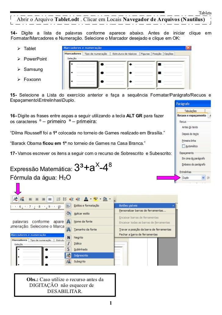 Tablets   Abrir o Arquivo Tablet.odt . Clicar em Locais Navegador de Arquivos (Nautilus)14- Digite a lista de palavras con...