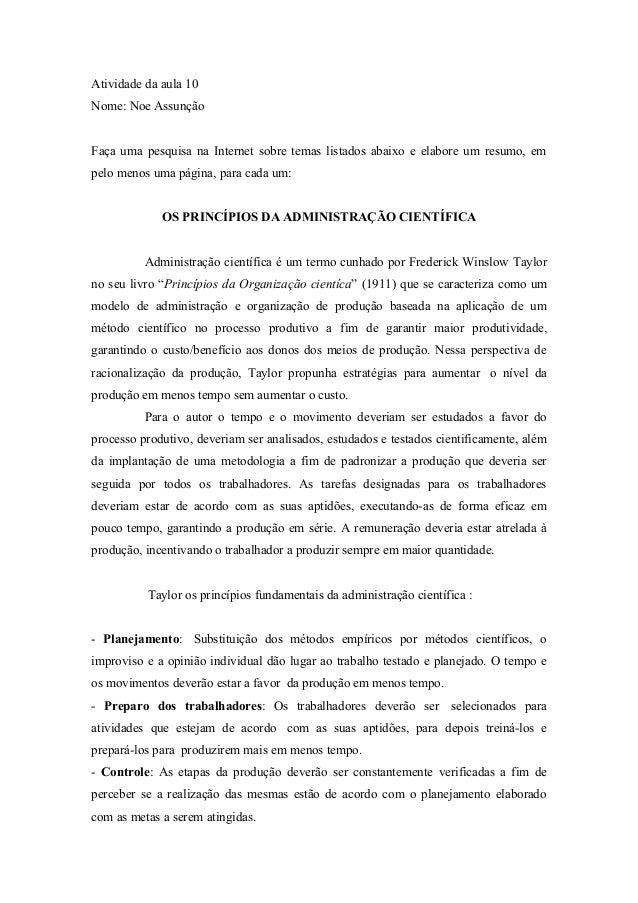 Atividade da aula 10Nome: Noe AssunçãoFaça uma pesquisa na Internet sobre temas listados abaixo e elabore um resumo, empel...