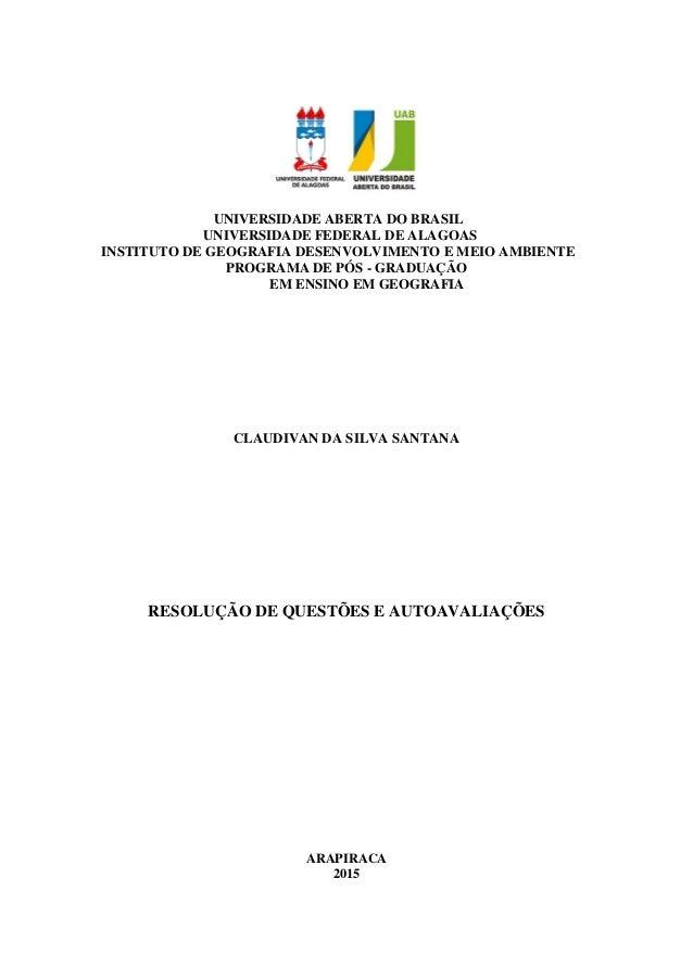 UNIVERSIDADE ABERTA DO BRASIL UNIVERSIDADE FEDERAL DE ALAGOAS INSTITUTO DE GEOGRAFIA DESENVOLVIMENTO E MEIO AMBIENTE PROGR...