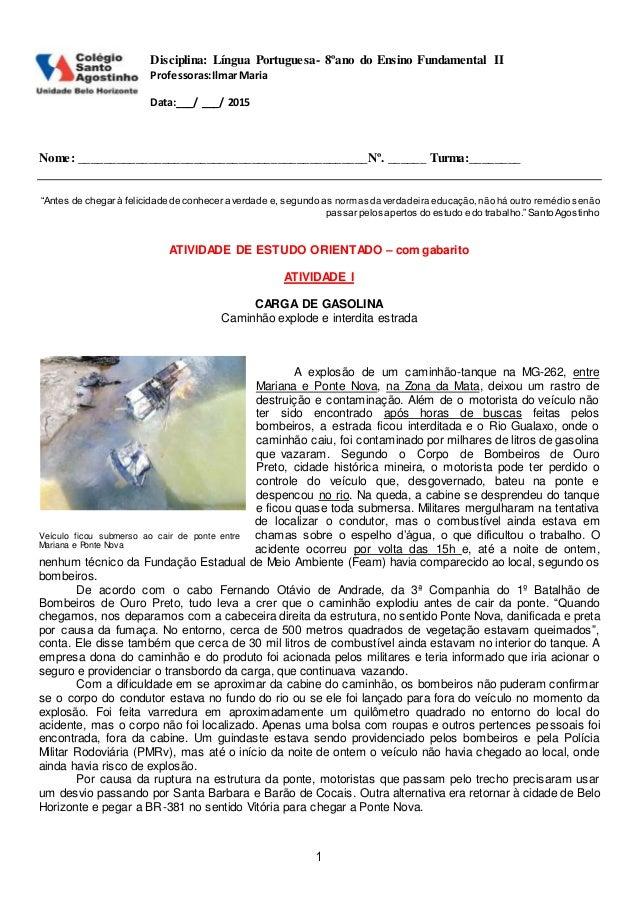 1 Disciplina: Língua Portuguesa- 8ºano do Ensino Fundamental II Professoras:IlmarMaria Data:___/ ___/ 2015 Nome: _________...