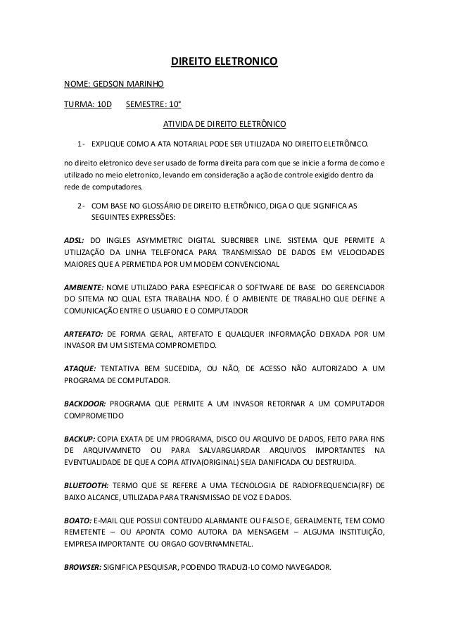 DIREITO ELETRONICO NOME: GEDSON MARINHO TURMA: 10D  SEMESTRE: 10° ATIVIDA DE DIREITO ELETRÔNICO  1- EXPLIQUE COMO A ATA NO...
