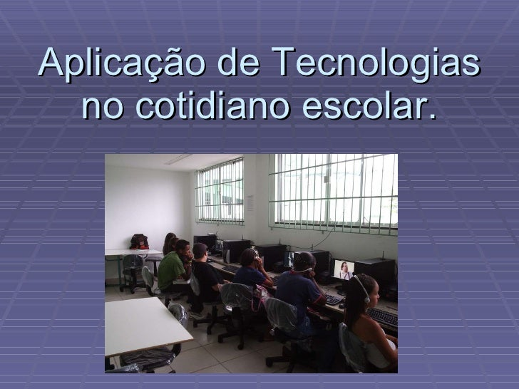 Atividade II - As Novas Tecnologias na Escola.