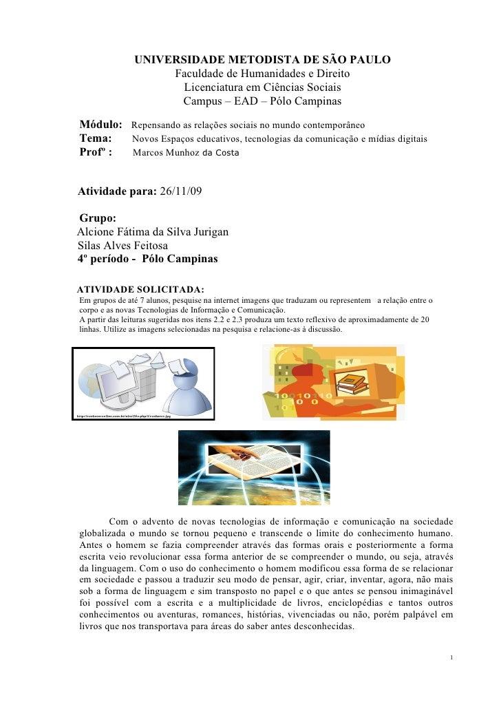 UNIVERSIDADE METODISTA DE SÃO PAULO                      Faculdade de Humanidades e Direito                        Licenci...