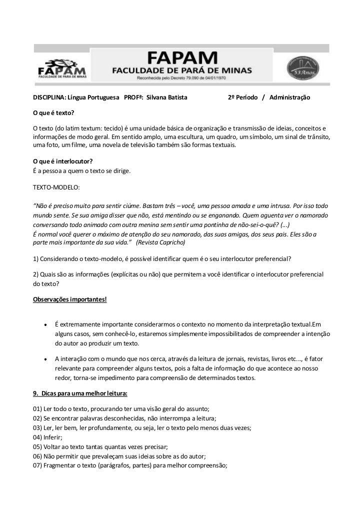 DISCIPLINA: Língua Portuguesa PROFª: Silvana Batista                     2º Período / AdministraçãoO que é texto?O texto (...