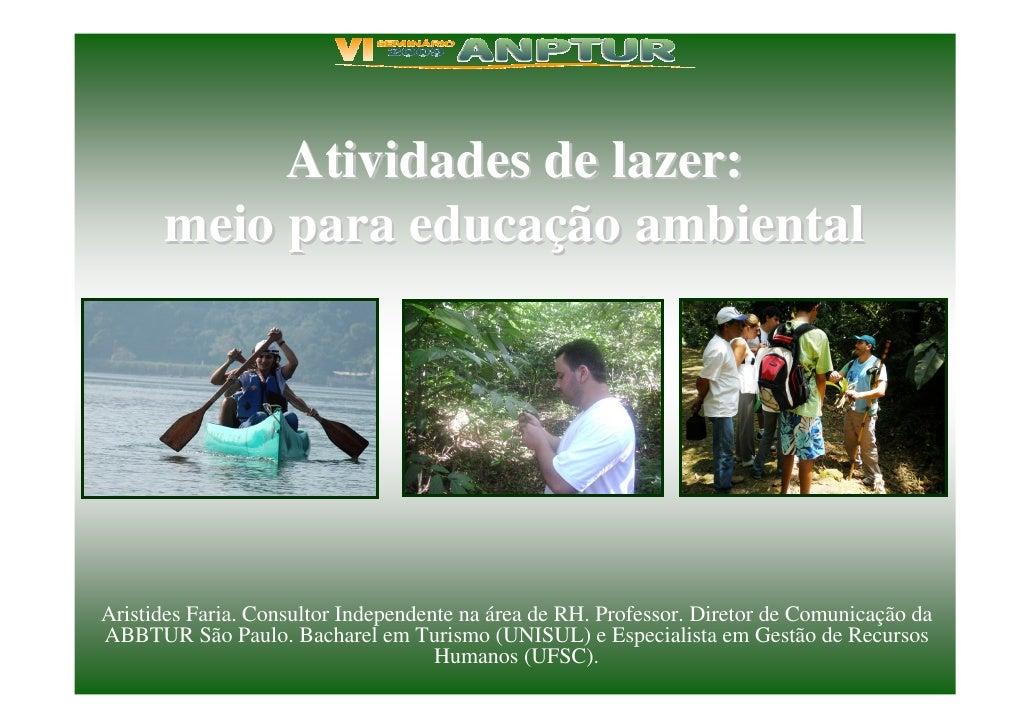 Atividades De Lazer   - Meio para Educacao Ambiental