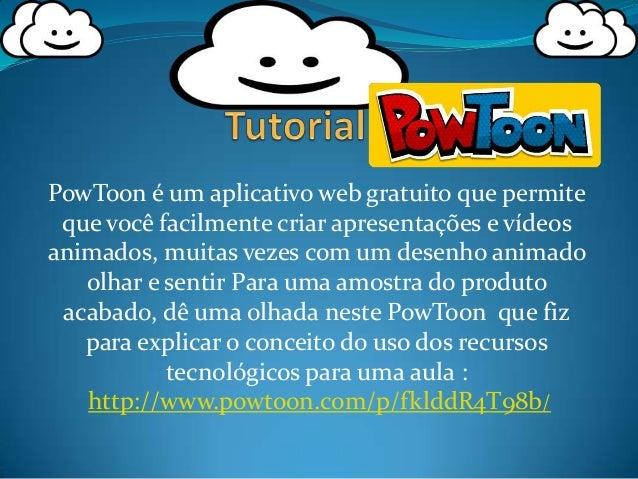 PowToon é um aplicativo web gratuito que permite que você facilmente criar apresentações e vídeos animados, muitas vezes c...