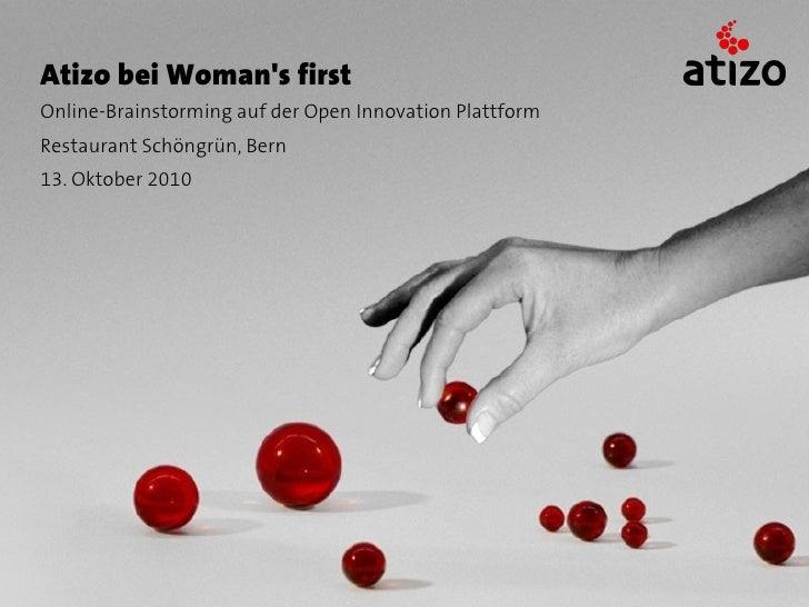 Atizo bei Woman's first Online-Brainstorming auf der Open Innovation Plattform Restaurant Schöngrün, Bern 13. Oktober 2010