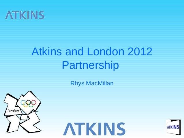 Atkins and london 2012 partnership