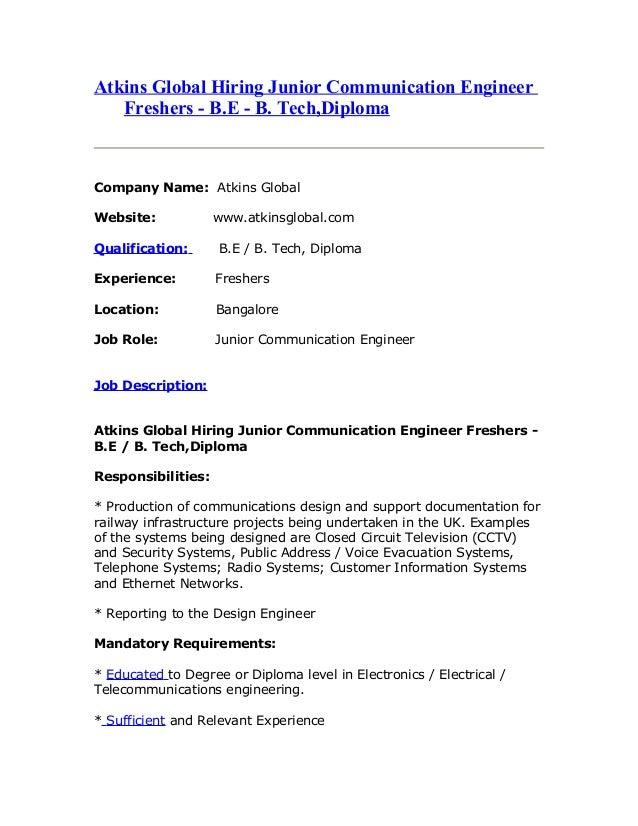 Atkins Global Hiring Junior Communication Engineer Freshers - B.E - B. Tech,Diploma Company Name: Atkins Global Website: w...