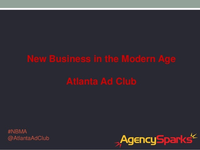 Atlanta Ad Club - New Business in the Modern Age - May 2014