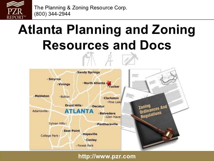 The Planning & Zoning Resource Corp.  (800) 344-2944Atlanta Planning and Zoning    Resources and Docs                  htt...