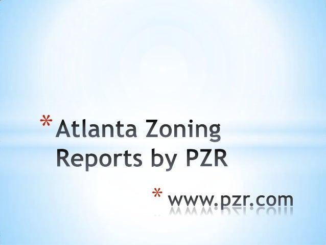 Atlanta Zoning Reports by PZR