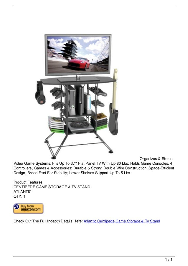 Organizes & Stores                                   Video Game Systems; Fits Up To 37? Flat Panel TV With Up 80 Lbs; Hold...