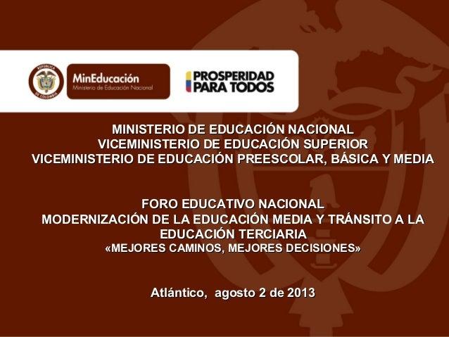 MINISTERIO DE EDUCACIÓN NACIONALMINISTERIO DE EDUCACIÓN NACIONAL VICEMINISTERIO DE EDUCACIÓN SUPERIORVICEMINISTERIO DE EDU...