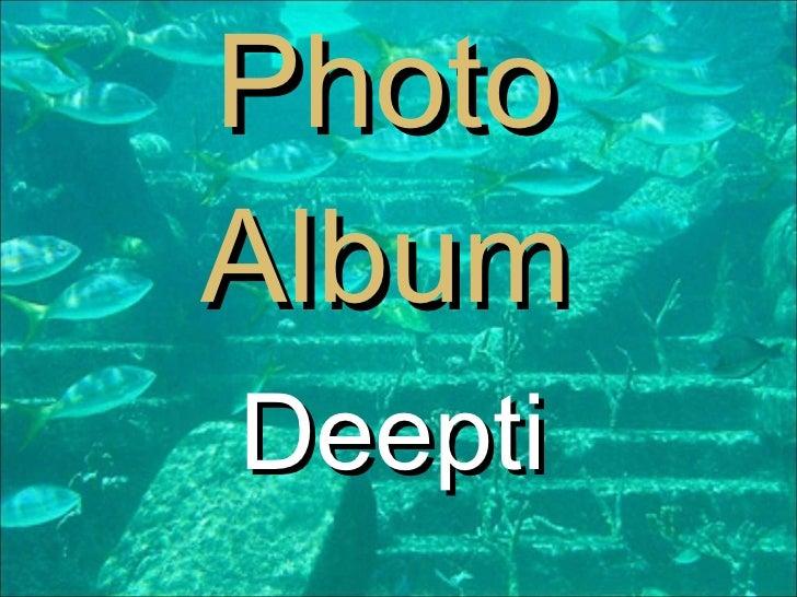 Deepti Photo Album