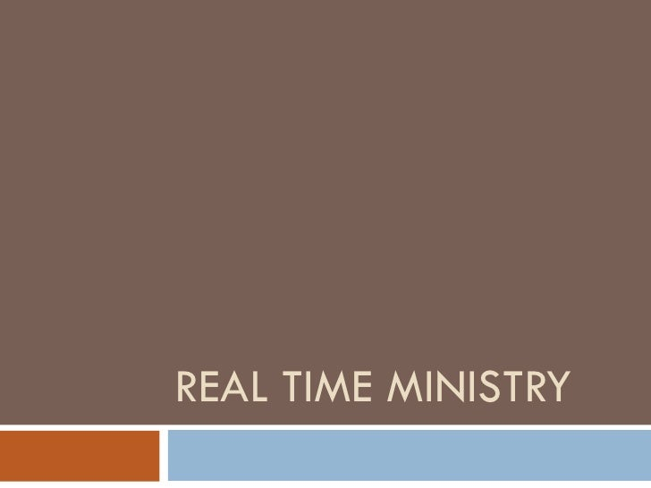 Real-Time Ministry