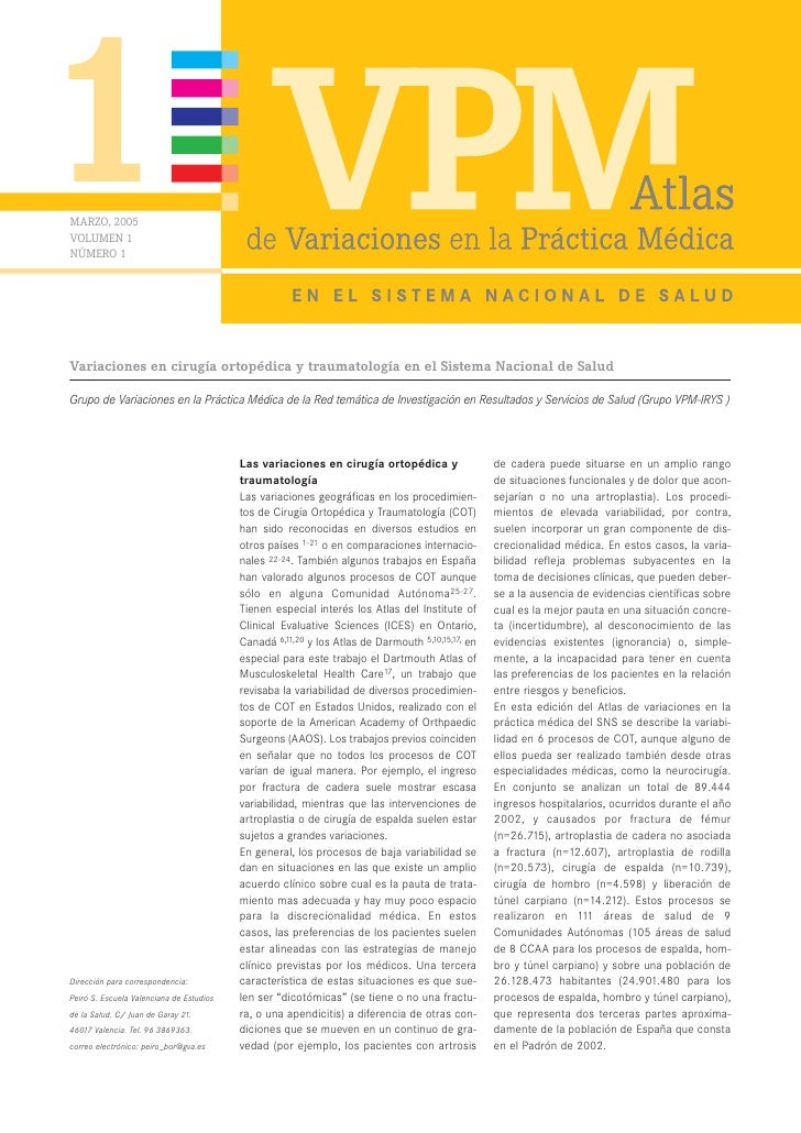 1 MARZO, 2005 VOLUMEN 1 NÚMERO 1     Variaciones en cirugía ortopédica y traumatología en el Sistema Nacional de Salud  Gr...