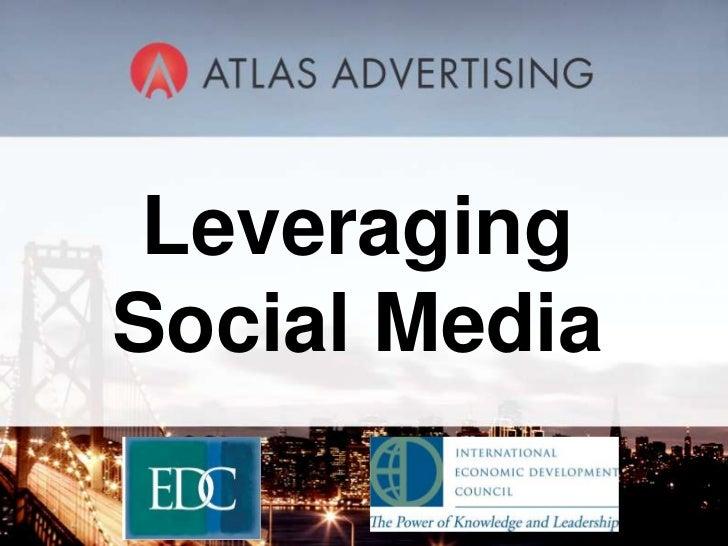 Leveraging Social Media<br />