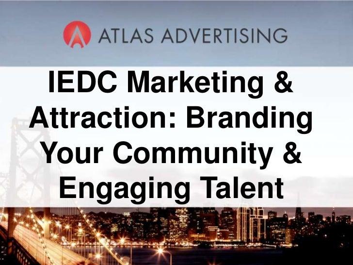 IEDC Atlas Branding Your Community & Engaging Talent