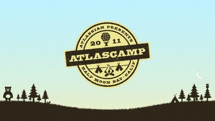 AtlasCamp 2011 - Five Strategies to Accelerate Plugin Development