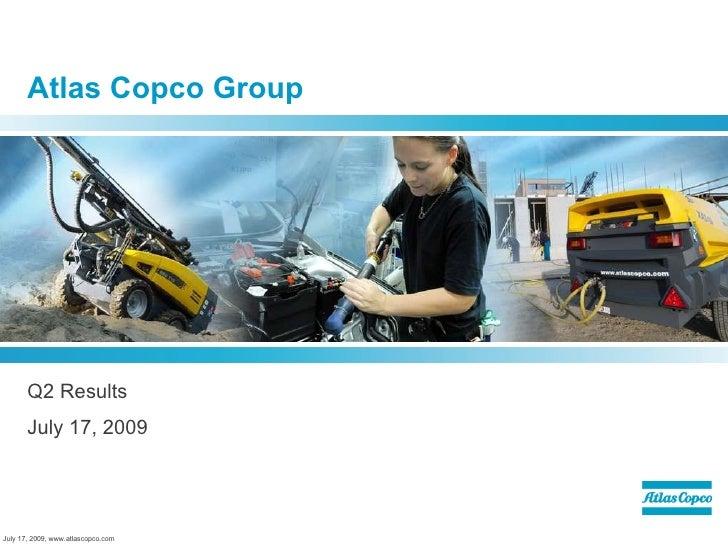 Q2 2009 Earning Report of Atlas Copco