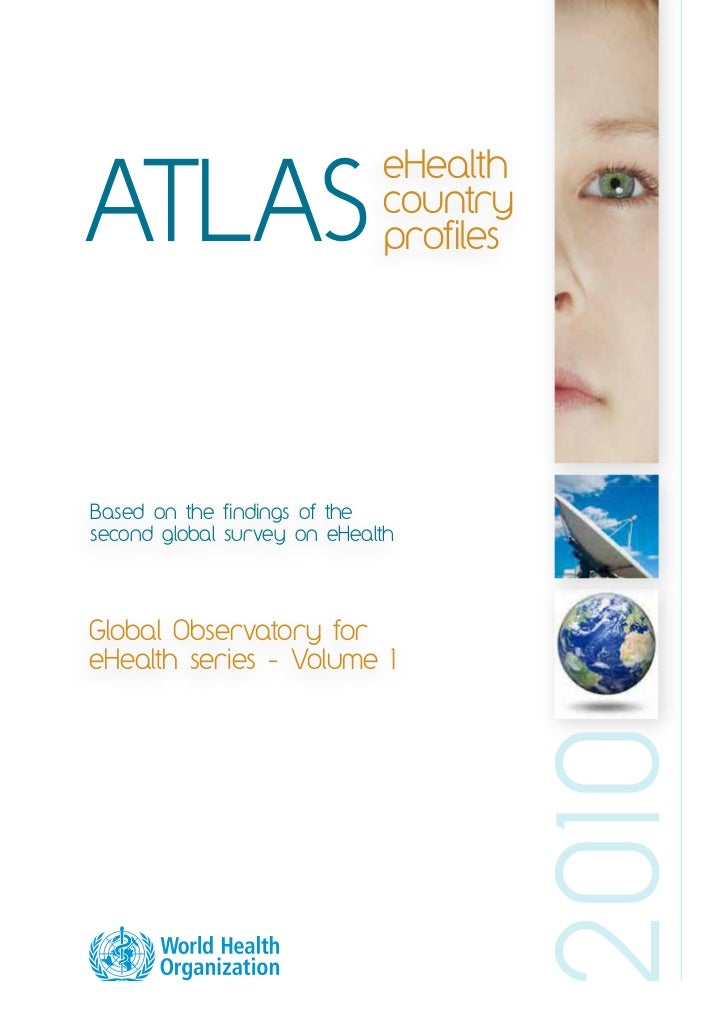 eHealthATLAS                        country                             profilesBased on the findings of thesecond global ...