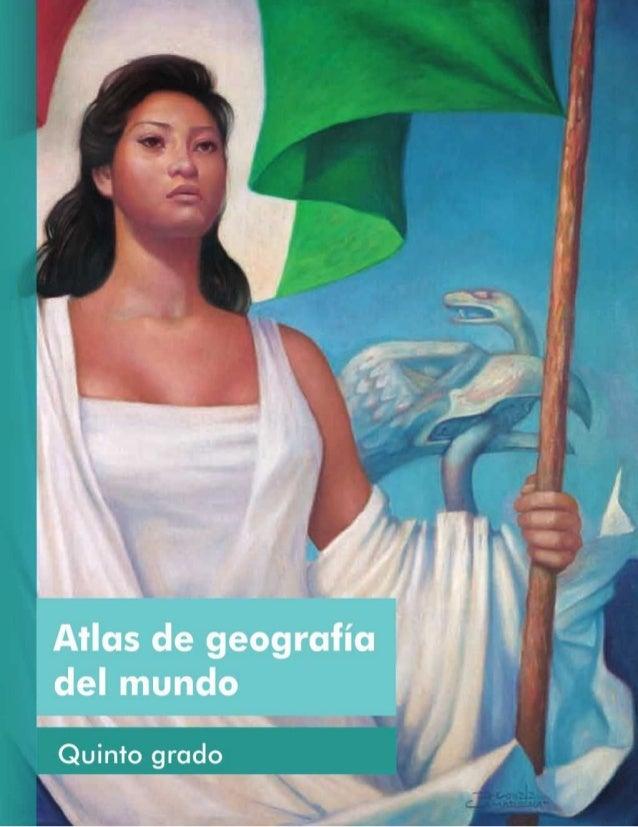 Atlas.geografia.del.mundo.5to.grado.2015 2016.libros sep (1)
