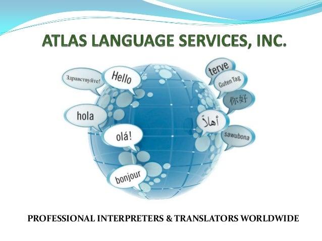 PROFESSIONAL INTERPRETERS & TRANSLATORS WORLDWIDE