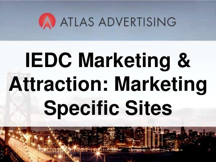 Atlas IEDC Marketing Specific Sites