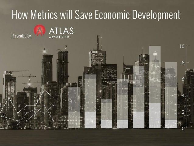 How Metics Will Save Economic Development