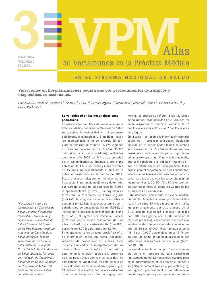 3 MAYO, 2006 VOLUMEN 2 NÚMERO 1     Variaciones en hospitalizaciones pediátricas por procedimientos quirúrgicos y diagnóst...