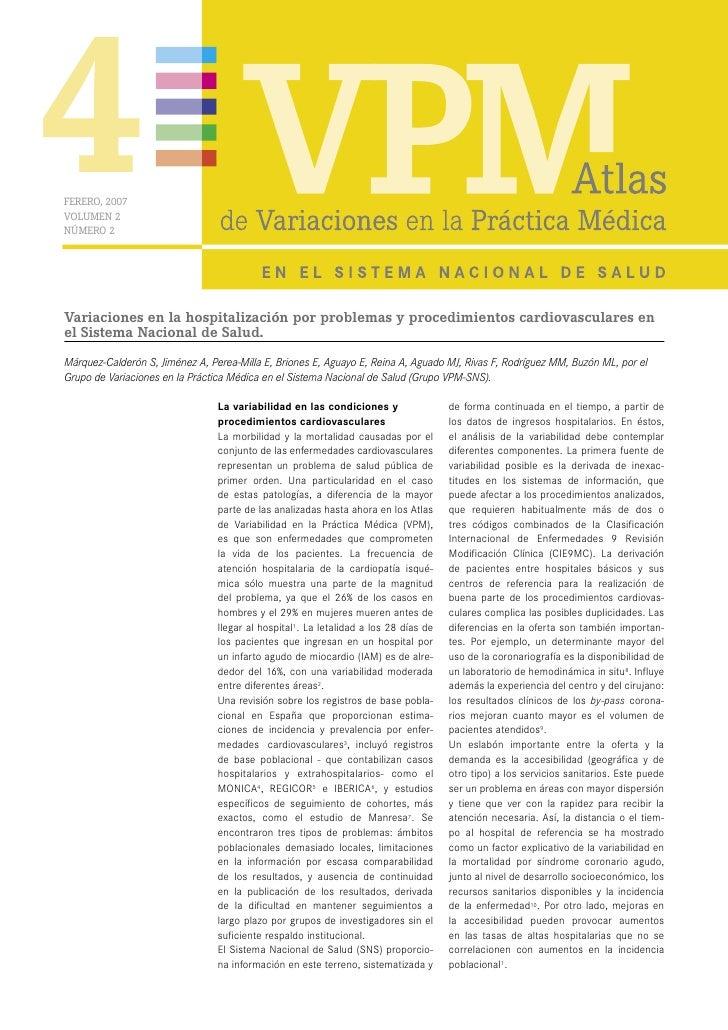 Atlas numero 4. Variaciones en la hospitalización por problemas y procedimientos cardiovasculares en el Sistema Nacional de Salud.