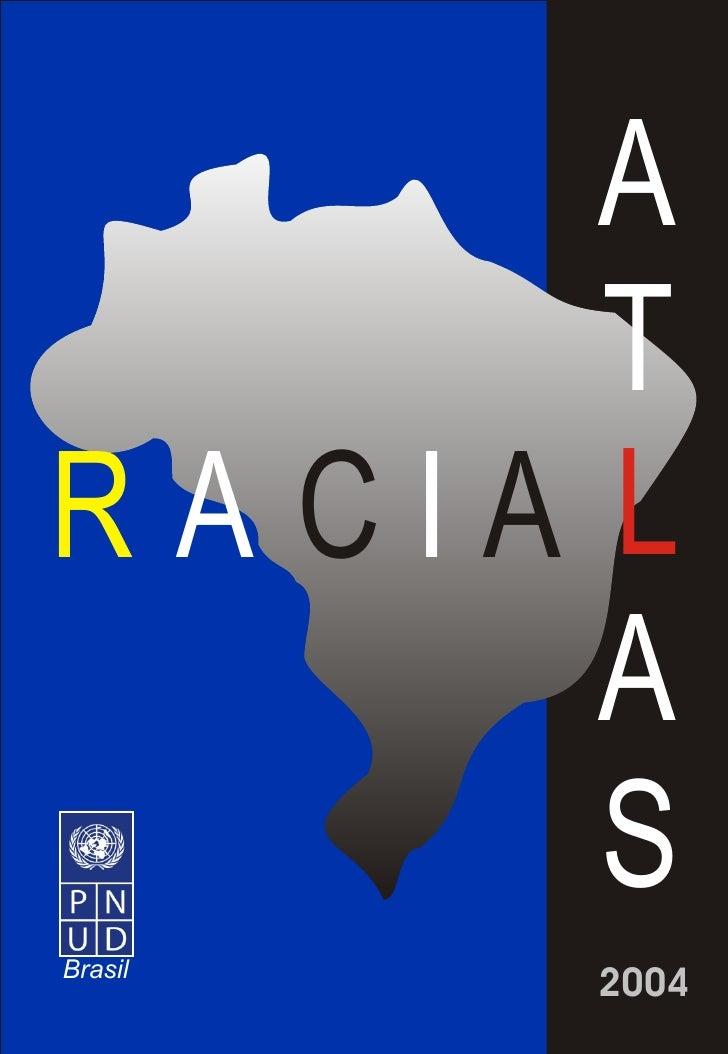 Atlas Racial
