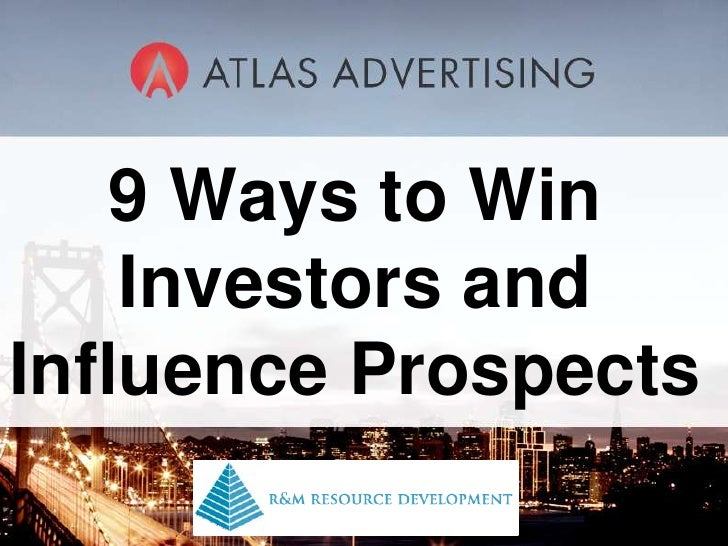 Nine Ways to Wine Investors and Influence Prospects