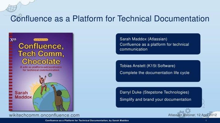 Confluence as a Platform for Technical Documentation                                                                      ...