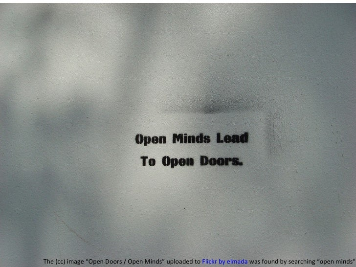 """The (cc) image """"Open Doors / Open Minds"""" uploaded to  Flickr by elmada  was found by searching """"open minds""""."""