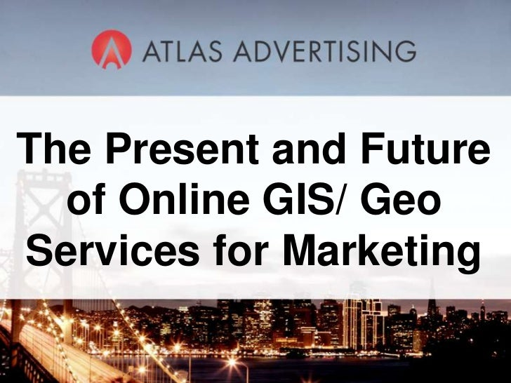 The Present and Future of Online GIS/ Geo Services for Marketing<br />