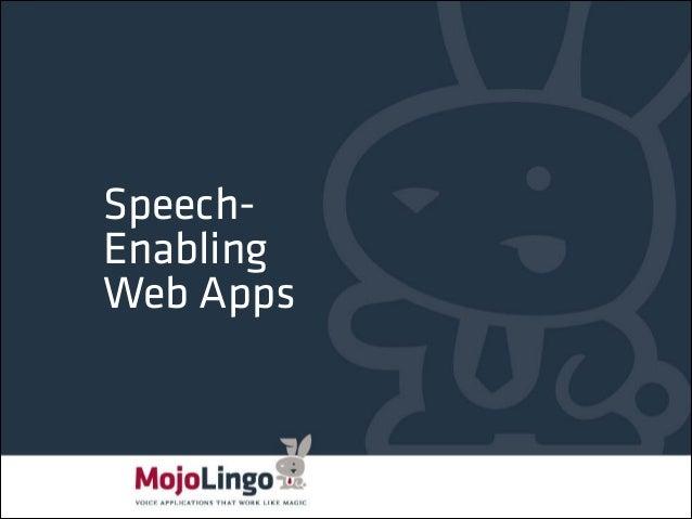 SpeechEnabling Web Apps