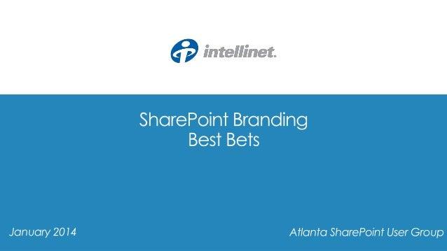 ATLSPUG - SharePoint Branding Best Bets