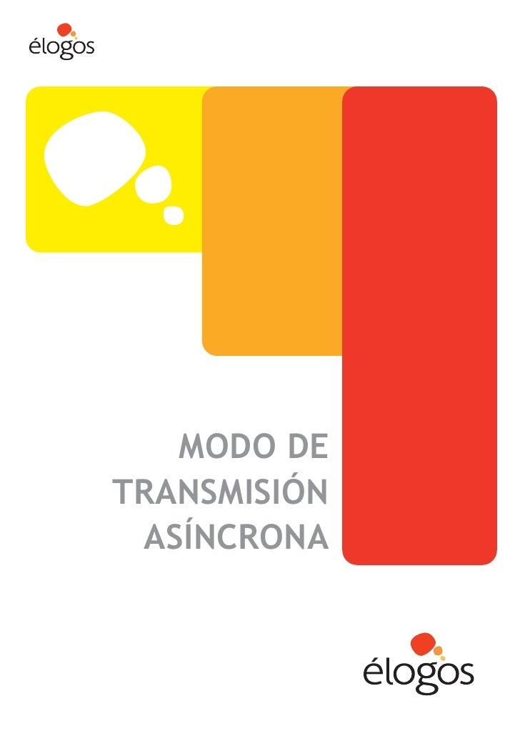 MODO DE TRANSMISIÓN  ASÍNCRONA