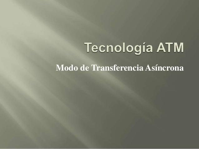 Modo de Transferencia Asíncrona