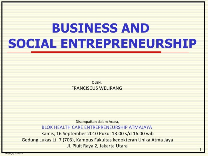 Business &  Social Entrepreneurship (block health care)