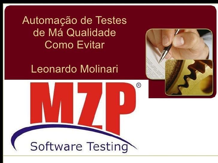 Automação de Testes de Má Qualidade Como Evitar Leonardo Molinari