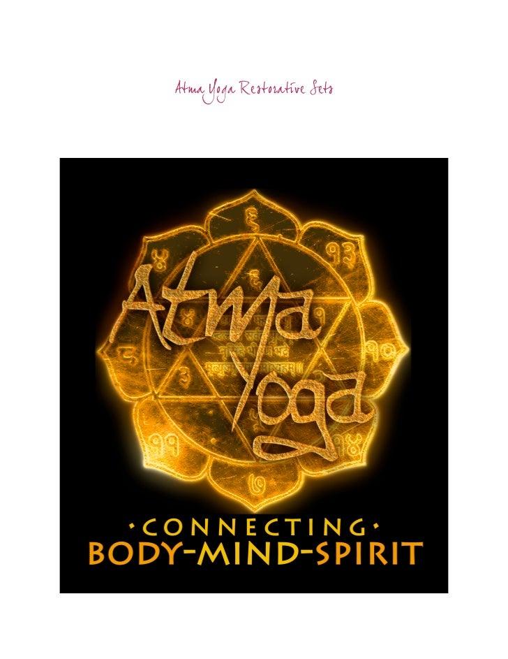 Atma Yoga Restorative Sets