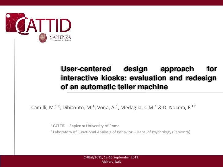 User-centered     design     approach    for               interactive kiosks: evaluation and redesign               of an...