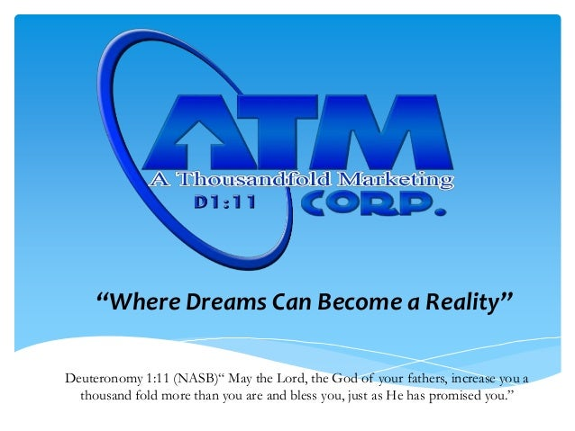 """Where Dreams Can Become a Reality""Deuteronomy 1:11 (NASB)"" May the Lord, the God of your fathers, increase you a  thousan..."