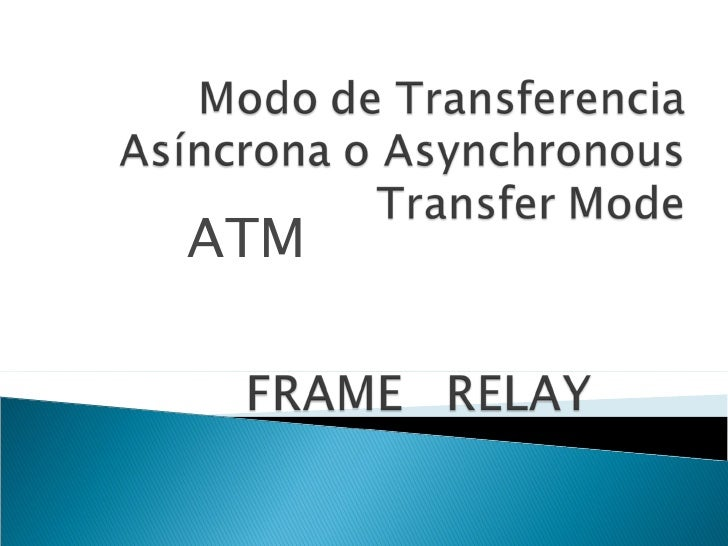 Atm Frame Relay