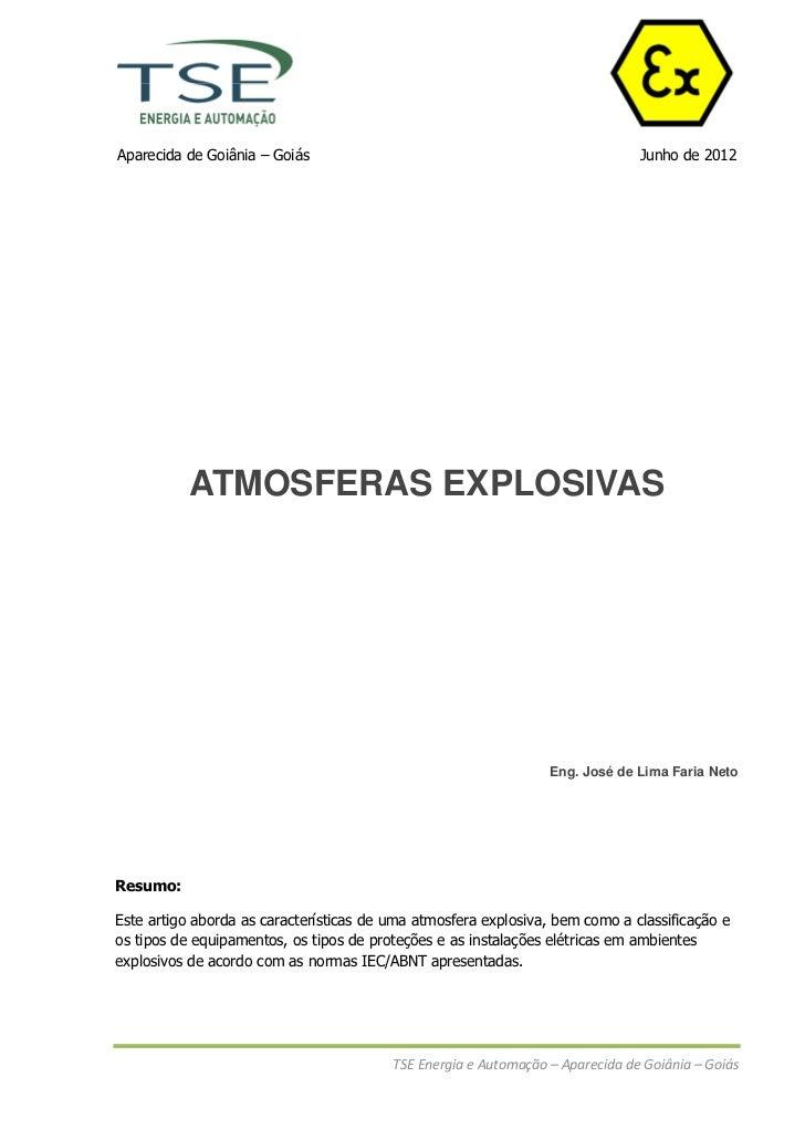 Aparecida de Goiânia – Goiás                                                   Junho de 2012           ATMOSFERAS EXPLOSIV...