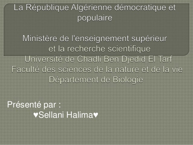 Présenté par : ♥Sellani Halima♥